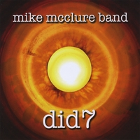 Mike McClure Band - Did7